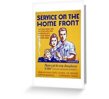 Vintage poster - Service on the Home Front Greeting Card