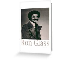 ron glass Greeting Card