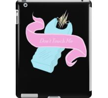 Don't Touch me - Black iPad Case/Skin