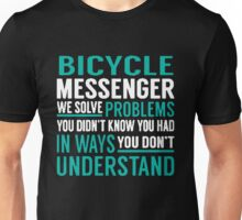 Bicycle You Didn't Know You Had In Ways Unisex T-Shirt