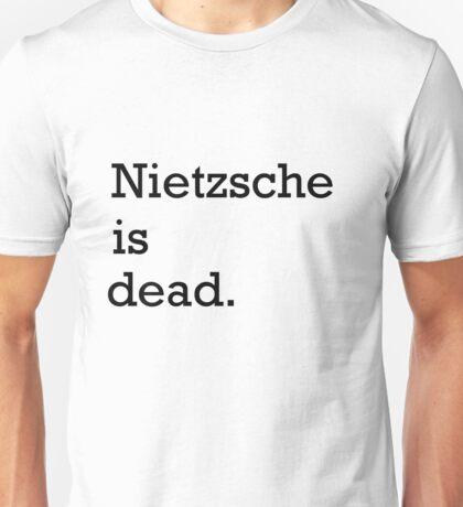 Nietzsche is dead Unisex T-Shirt