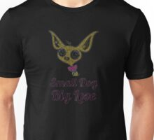 CHIHUAHUA DEN awesome funny t shirts Unisex T-Shirt