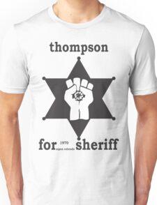 Hunter S Thompson For Sheriff Aspen 1970 Bukowski Gonzo Fear Loathing  T-Shirt