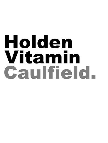 Holden Vitamin Caulfield by silentstead