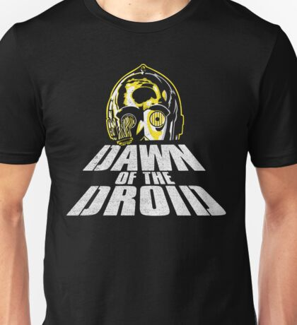 Dawn of the Droid Unisex T-Shirt
