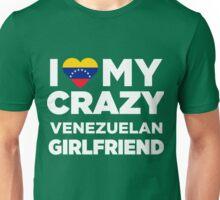 I Love My Crazy Venzuelan Girlfriend Cute Venezuela T-Shirt Unisex T-Shirt