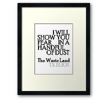 Handful of Dust Framed Print
