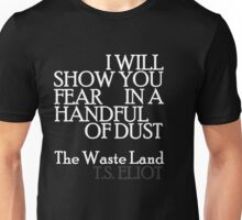 Handful of Dust 2 Unisex T-Shirt