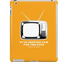 TV Is Chewing Gum For The Eyes Architecture t shirt iPad Case/Skin