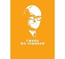 I NEED MY JOHNSON ARCHITECTURE T SHIRT Photographic Print