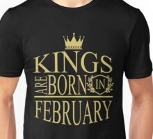 Kings are born in February Unisex T-Shirt