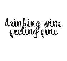 drinkin wine ~~~ black marble Photographic Print