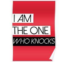 BREAKING BAD HEISENBERG I am the one who knocks! Poster