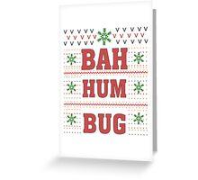 Bah HumBug Funny Sarcastic Ugly Christmas TShirts. Greeting Card