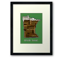 Drink Local (MN) Framed Print