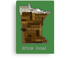Drink Local (MN) Canvas Print
