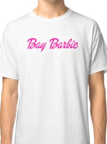 Bay Barbie Classic T-Shirt