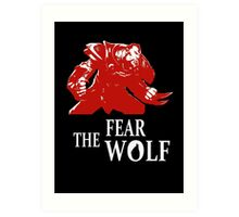 Lycantrope - Fear the Wolf Art Print