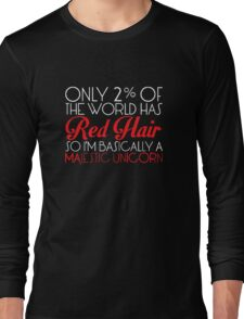 Only 2% Of The World Has Red Hair Funny Long Sleeve T-Shirt