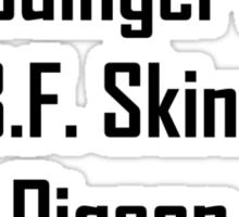 Schrodinger's Cat Ate B.F. Skinner's Pigeon Sticker