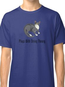 Plays With String Theory Classic T-Shirt
