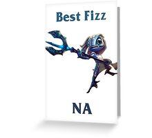 Best Fizz NA Greeting Card