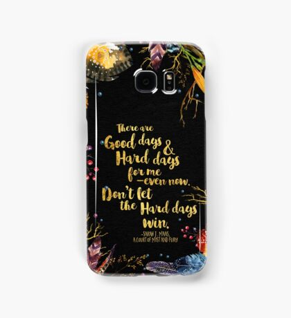 ACOMAF - Don't Let The Hard Days Win Samsung Galaxy Case/Skin
