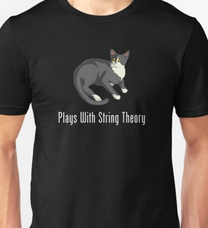 Plays With String Theory Unisex T-Shirt