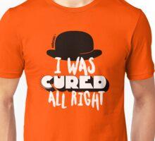 A Clockwork Orange - I was cured allright Unisex T-Shirt