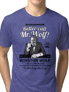 Better call Mr. Wolf Tri-blend T-Shirt