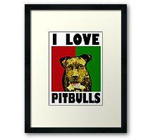 I Love Pitbulls, Black Font Framed Print