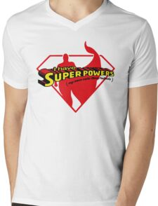 I have SuperPowers t shirt Mens V-Neck T-Shirt