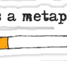 """it's a metaphor"" the fault in our stars design Sticker"