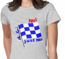 NaughtiCool Signal Flag - No! Just No Womens Fitted T-Shirt
