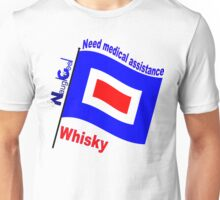 NaughtiCool Signal Flag - Require Medical Assistance - Flag Whisky Unisex T-Shirt