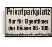 privatparkplatz Canvas Print