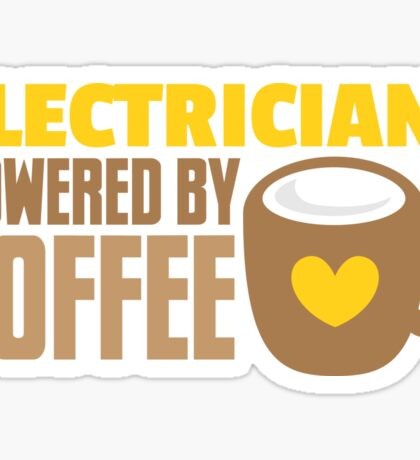 Electrician powered by coffee Sticker