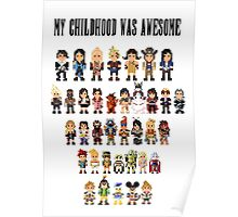 My childhood was awesome Poster