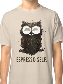 Espresso Self w/ text Classic T-Shirt