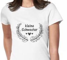 Kleine Schwester Womens Fitted T-Shirt