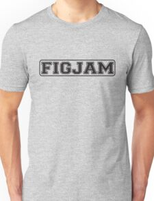 FIGJAM initials for F**k I'm good just ask me funny slogan Unisex T-Shirt
