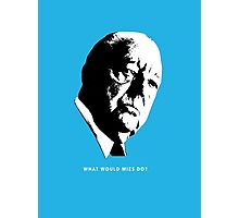 What would Mies do? Architecture T shirt Photographic Print