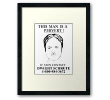 Pervert Framed Print