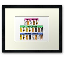 Happy Birthday to a very special foster daughter. Framed Print