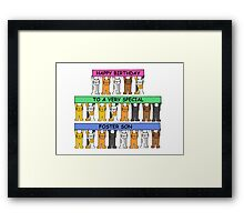 Happy Birthday to a very special foster son. Framed Print