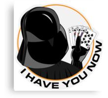 Darth Vader - I have you now v2 Canvas Print