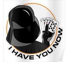Darth Vader - I have you now v2 Poster