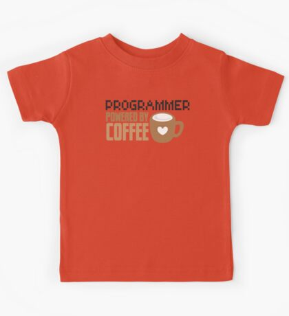 Programmer powered by coffee Kids Tee