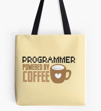 Programmer powered by coffee Tote Bag