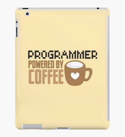 Programmer powered by coffee iPad Case/Skin